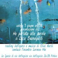Luca Buonaguidi + Elias Nardi - Presentazione/Reading @ Lo Spazio 07/06/2014